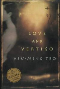 Tsu-ming Teo's Love and Vertigo