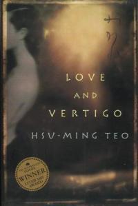 Tsu-ming Teo's Love and Vertigo